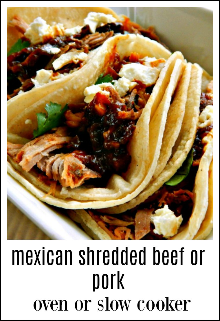 Mexican Shredded Pork or Beef is easy, flavorful and so versatile & it forms a beautiful sauce as it cooks. A fave of our family and sure to be one for you! Slow Cooker or Oven. #MexicanBeefPork