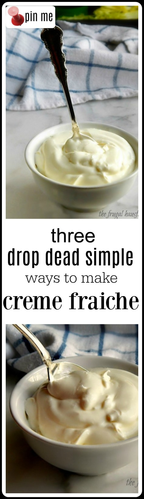 3 Ways to make Creme Fraiche & some trouble shooting guides (just in case!)