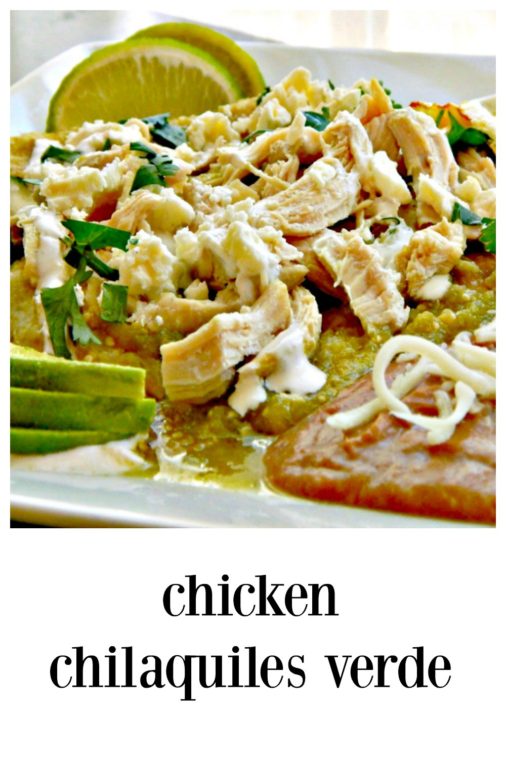 Chicken Chilaquiles Verde, perfect for brunch. Shredded Chicken (or turkey works, too) Tortilla Chips and a bright, tangy Green Tomatillo sauce. Top with cheese, avocado & an egg and serve with refried beans. It's amazing and almost like having nachos, only better and better for you! #Chilaquiles #ChickenChilaquiles #ChickenChilaquilesVerde #TurkeyChilaquiles #ChickenLeftovers #TurkeyLeftovers