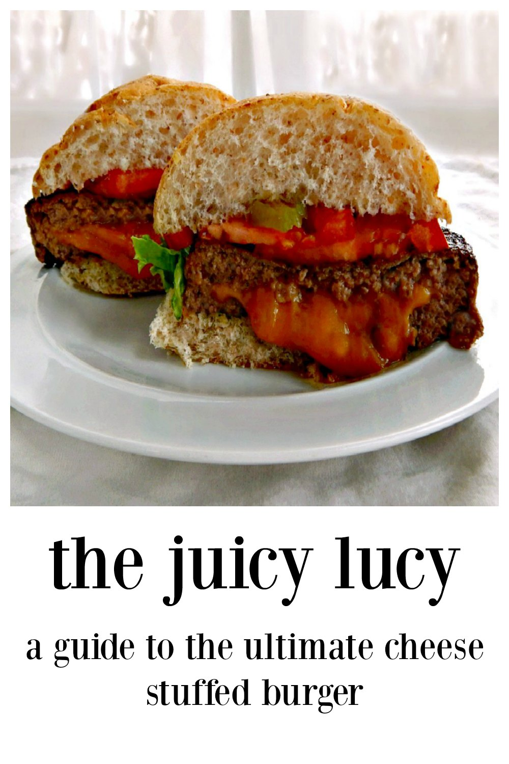 The Juicy Lucy - Ultimate Cheese Stuffed Burger with all the tips and hints you need so you don't have any leakers! The Ultimate Guide from a Minnesotan. #JuicyLucy #JucyLucy #JuicyLucyBurger #UltimateJuicyLucy