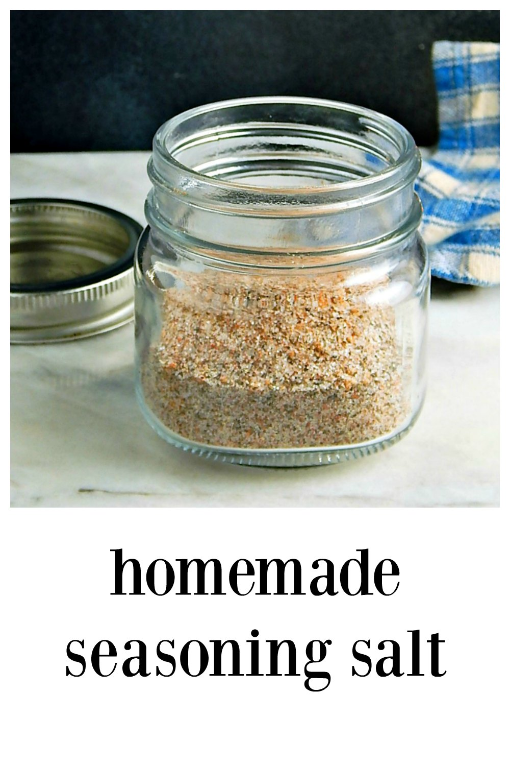 I just love my own custom blend of Homemade Seasoning Salt. It's just right and jazzes up everything from proteins to potatoes! Best of all, no strange ingredients and you probably have everything you need to make this! #HomemadeSeasoningSalt #CustomSeasoningSalt