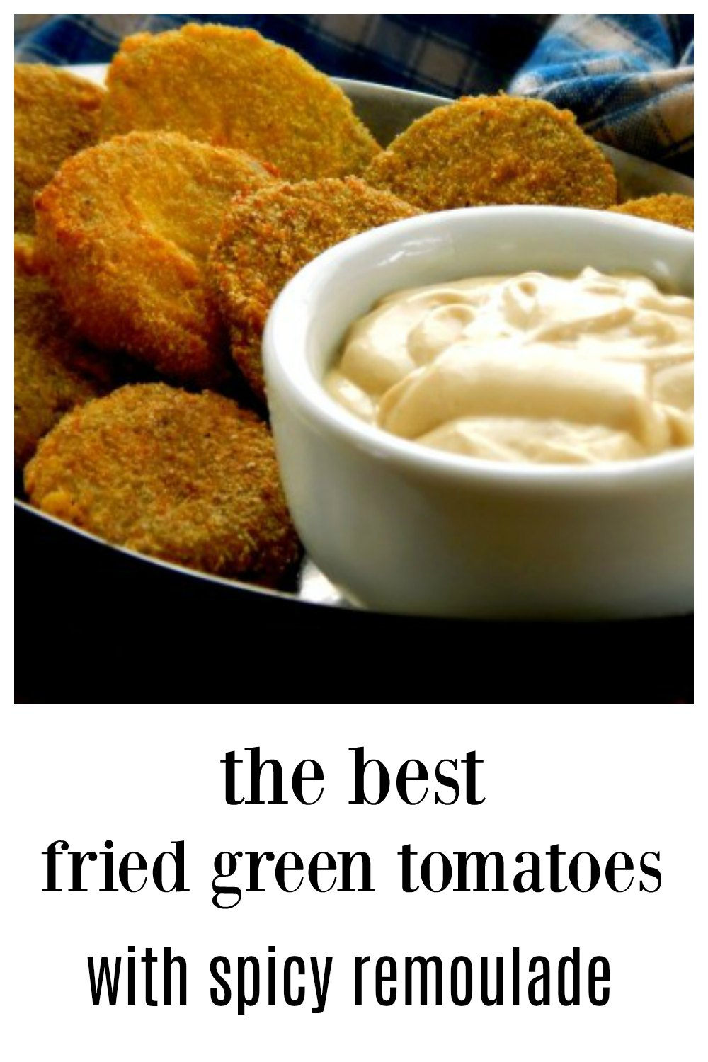Tangy, juicy Fried Green Tomatoes with Spicy Remoulade & crispy crust! The South's Best kept secret! Here are the tips & tricks you need to make the BEST! #FriedGreenTomatoes