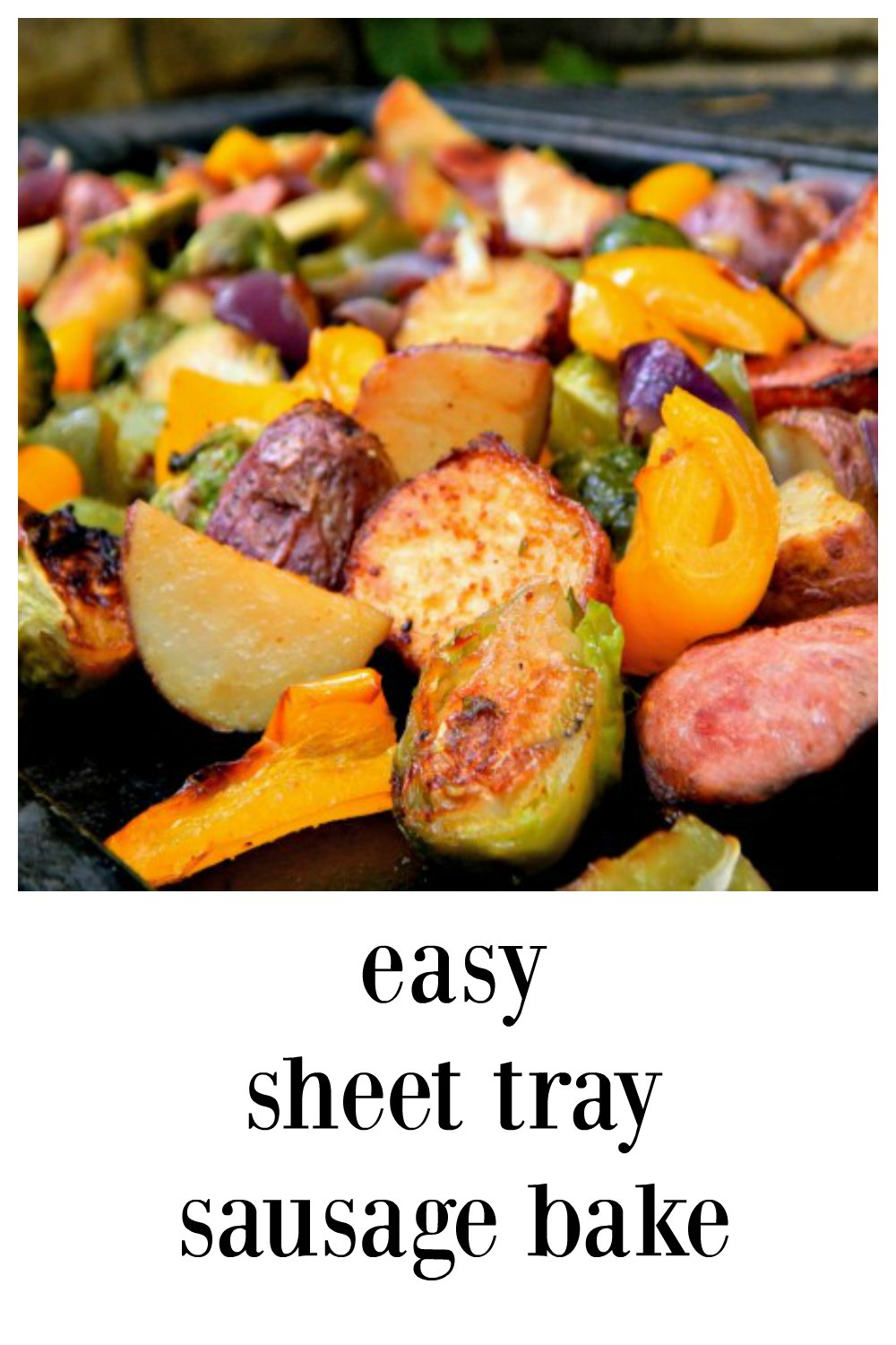 A couple of no effort secrets are going to make this the best Easy Sausage Sheet Tray Bake! Everything is beautifully browned & there's flavor for days! #EasySausageSheetTrayBake #SmokedSausageSheetTrayBake