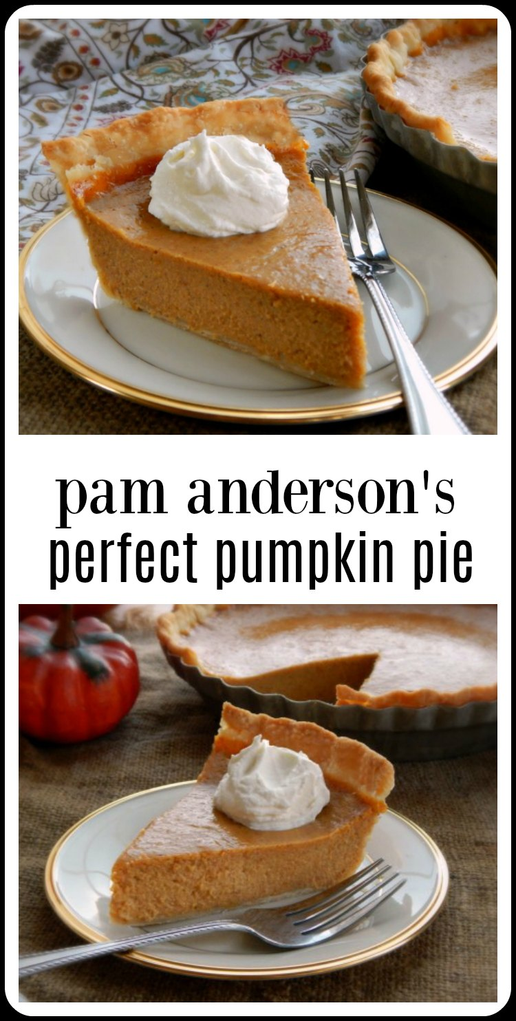 Pam Anderson's Silky Pumpkin Pie is the pinnacle of perfect pumpkin pie! A bit more work but your guests are going to gush on and on about it! #PerfectPumpkinPie #PamAndersonPumpkinPie  #PamAndersonPerfectPumpkinPie