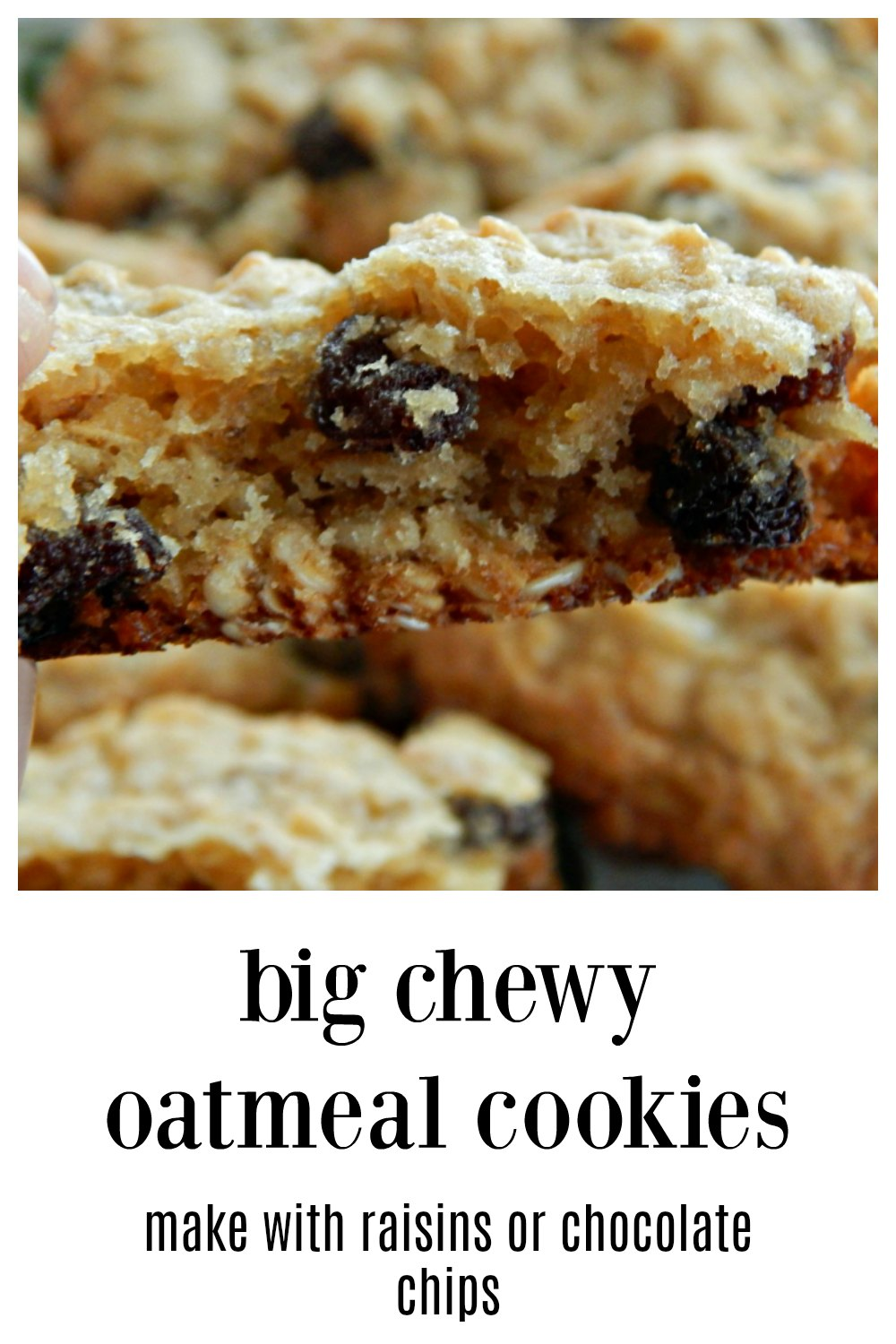 These Big Chewy Oatmeal Cookies are hands down our fave & I think they'll be yours, too. Make with raisins or chocolate chips. Or maybe you'd like to go with toffee bits, M&M's or another dried fruit. They are easily customized. #OatmealCookies #BigChewyOatmealCookies #ChocolateChipOatmealCookies #RaisinOatmealCookies