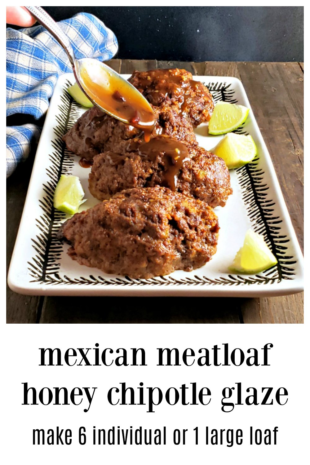 Mexican Meatloaf is inspired; such a fun change of pace. The meatloaf is flavorful and family-friendly and the Honey Chipotle Glaze takes it over the top! Best of both worlds. Baked in individual servings, it's under 30 minutes to the table. Can be made in one large loaf, too. Make ahead and/or freeze and bake, too. #Meatloaf #MexicanMeatoaf #GroundBeefRecipe #MexicanRecipe
