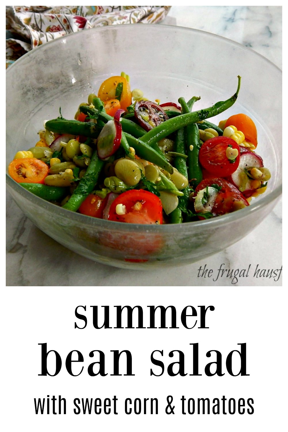 Summer Bean Salad might look simple (and it is) but it has an outstanding blend of flavors. It really is stand out incredible. From the Chef at the famous Kindreds Restaurant. Perfect for a get-together! #SummerSide #SummerBeanSalad #Succotash