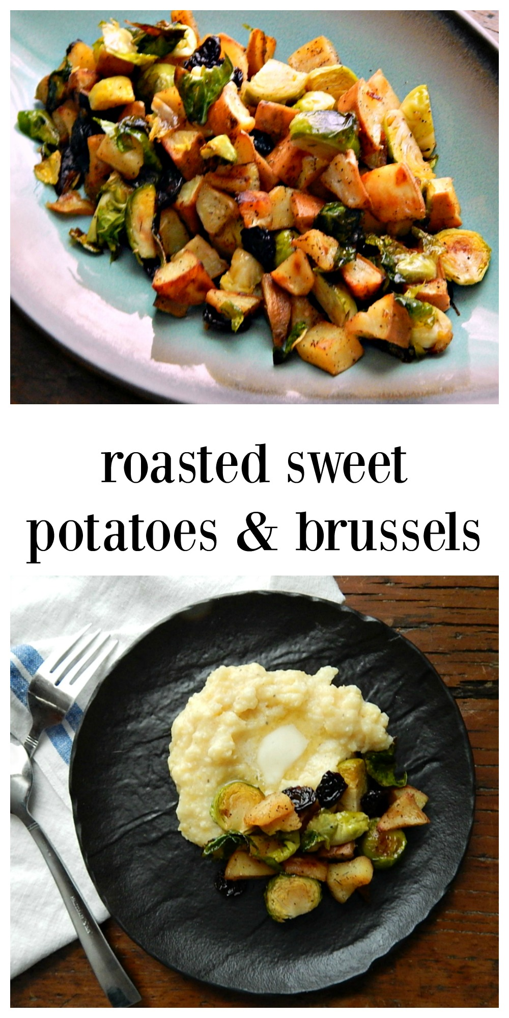 Roasted Sweet Potato & Brussels Sprouts