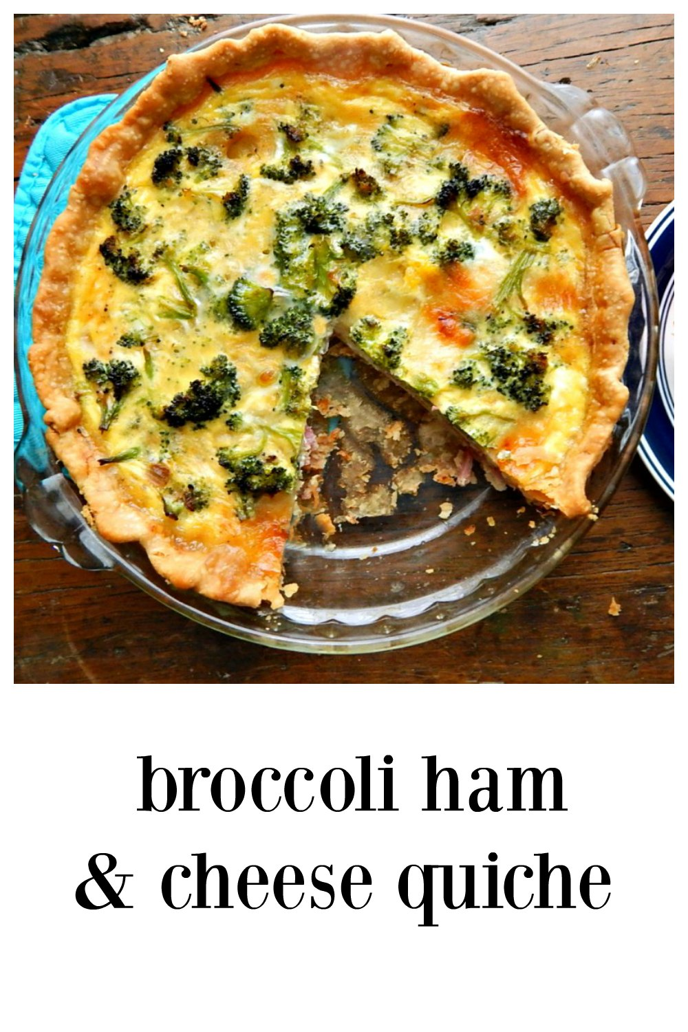 Broccoli Ham & Cheese Quiche - easy and delicious!! Bakes up beautifully with great instructions. #BroccoliCheeseQuiche #BroccoliQuiche #BroccoliHamCheeseQuiche #BroccoliCheddarQuiche #EasyQuiche