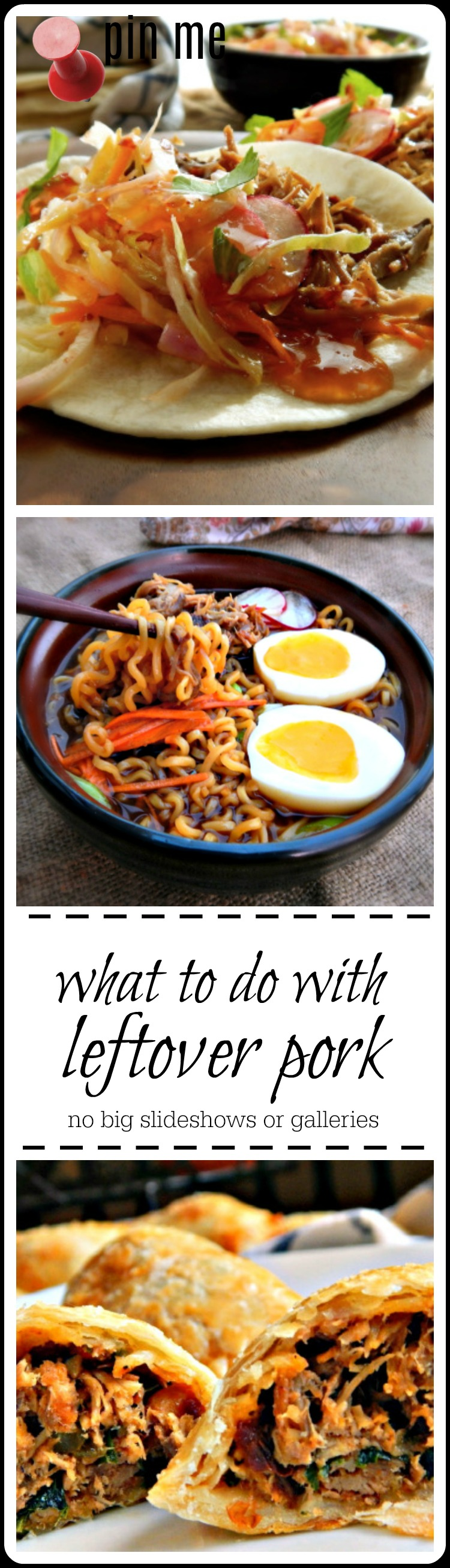 over 25 ways to refashion leftover pork that your family will eat! Fun & creative and no big galleries to wade through!