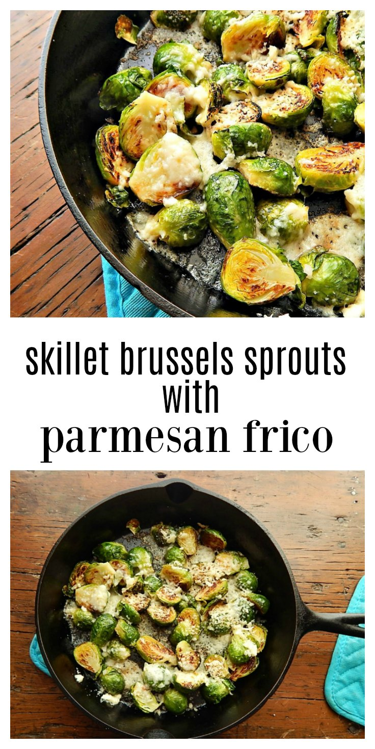 Skillet Roasted Brussels Sprouts with Parmesan Frico is fancy enough for company but make it any weeknight - it's super easy & fast. #BrusselsSprouts #BrusselsSproutsWithParmesan #BrusselsSproutsFrico