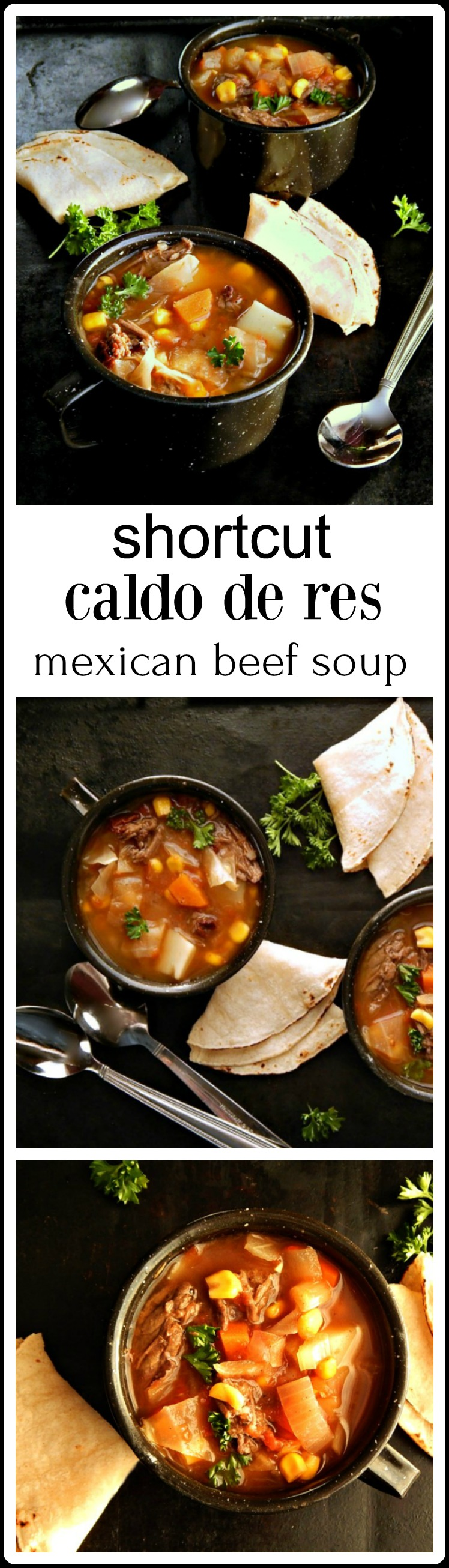 Shortcut Caldo de Res. a Mexican Beef Soup brimming with cabbage, carrots, potatoes & sweet corn. Get complex flavor in little time by starting with Barbacoa. #LeftoverBarbacoa #MexicanBeefSoup #CaldoDeRes #CincoDeMayo