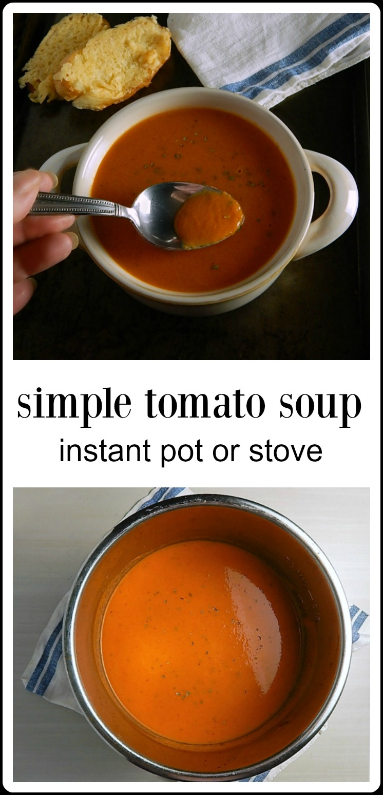 Now & then I crave Tomato Soup and this Simple Tomato Soup Instant Pot or Stovetop is great to whip up at the drop of a hat from mostly pantry ingredients. #TomatoSoup #HomemadeTomatoSoup #TomatoSoupCannedTomatoes