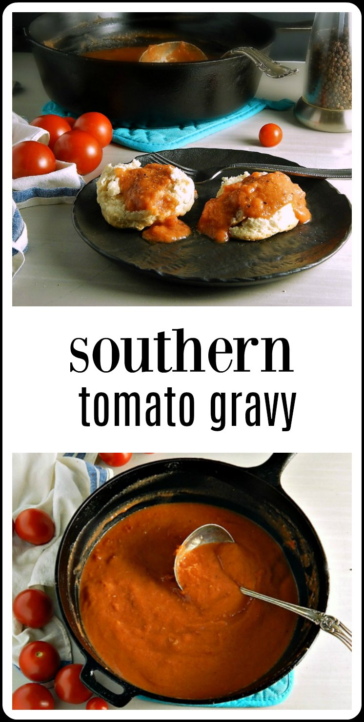 Southern Tomato Gravy may have originated to keep the belly from touching the spine but it's a traditional and delicious way to use those end of summer tomatoes! Best of all, it's about 15 minutes to make! #SouthernTomatoGravy #TomatoGravy