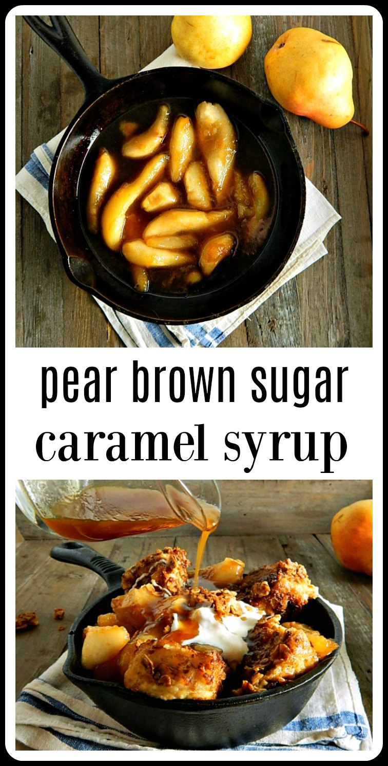 Pear Brown Sugar Caramel Syrup out of this world fantastic on ice cream, gingerbread or in place of maple syrup for pancakes. #PearBrownSugarCaramelSyrup #HomemadeSyrup #BrownSugarSyrup