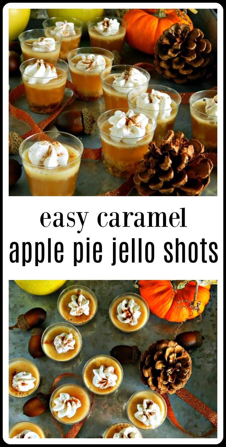 Caramel Apple Pie Jello Shots are easier than they look, fast to make and set up in less than an hour. Oh, and they taste divine! #CaramelApplePieJelloShots #HalloweenJelloShots #ThanksgivingJelloShots #ApplePieJelloShots