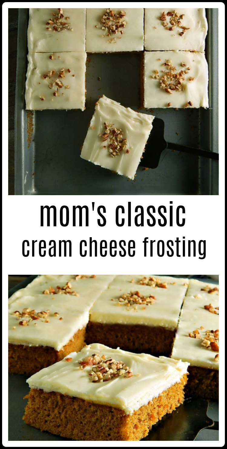 Mom's Cream Cheese Frosting - a classic for a two-layer or sheet cake that spreads beautifully like buttercream and pipes well, too. #CreamCheeseFrosting #MomsCreamCheeseFrosting #ClassicCreamCheeseFrosting