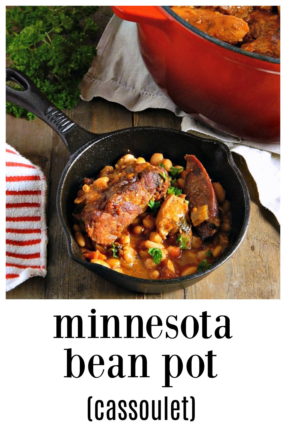 """Yes, beans can be fabulous, like this Minnesota Cassoulet """"Bean Pot"""" full of chicken, pork, bacon, and sausage. Now, this screams """"fall!"""" This is long, slow cooking at it's best. #BeanPot #MinnesotaCassoulet #BeanPot #MinnesotaCassoulet #Cassoulet #BeansPorkSausages"""