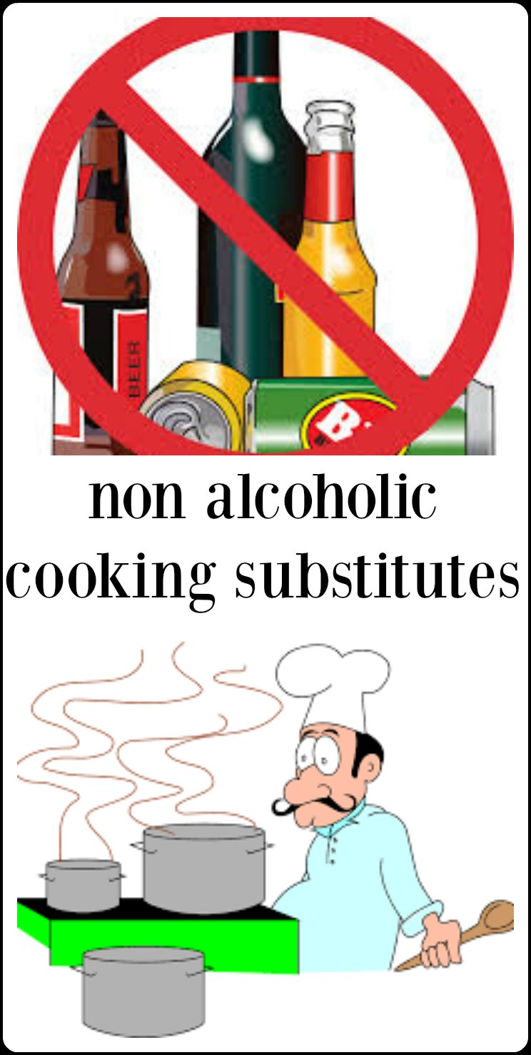 Non-Alcoholic Substitutes for liquor in recipes. A comprehensive list of workable workarounds when alcohol isn't an option. #SubstitutesforAlcohol