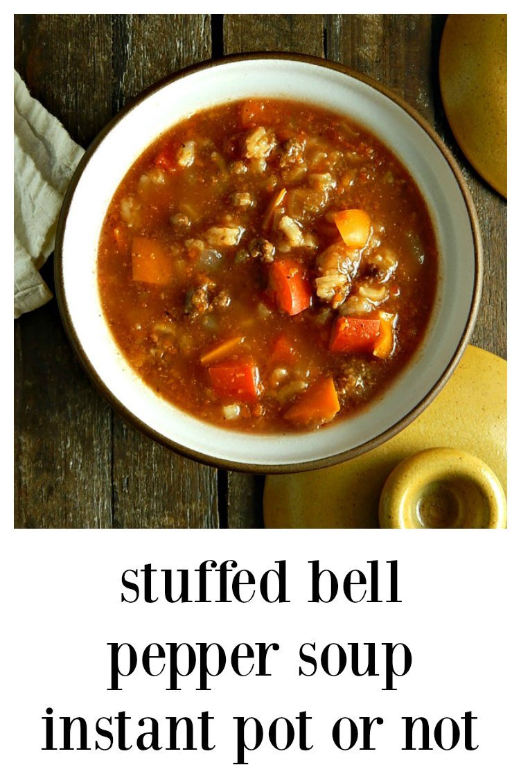 Stuffed Bell Pepper Soup Instant Pot/Stove Top - all the flavor of your favorite Stuffed Bell Peppers in a soup form! #StuffedBellPepperSoup #BellPepperSoup
