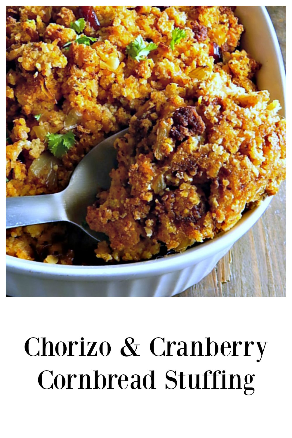 This Chorizo & Cranberry Cornbread Stuffing has a little bit of a Southwestern flair! It might become your new Thanksgiving Classic! The Chorizo adds just a bit of spice and that's offset by the sweet/tart cranberries in this favorite dressing. #ChorizoCornbreadStuffing #CornbreadStuffing #ThanksgivingStuffing #CornbreadDressing #ChorizoCornbreadDressing #ThanksgivingDressing