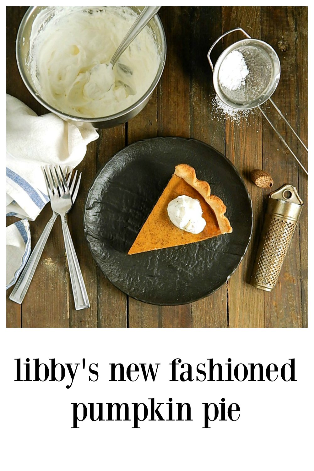 Libby's New Fashioned Pumpkin Pie is the NEW Back of the Can Recipe. Super Easy! Includes a comparison to the Old Famous Pumpkin Pie. #PumpkinPie #LibbysPumpkinPie #LibbysNewPumpkinPie #LibbysBackofCanPumpkinPie #LibbysNewFashionedPumpkinPie