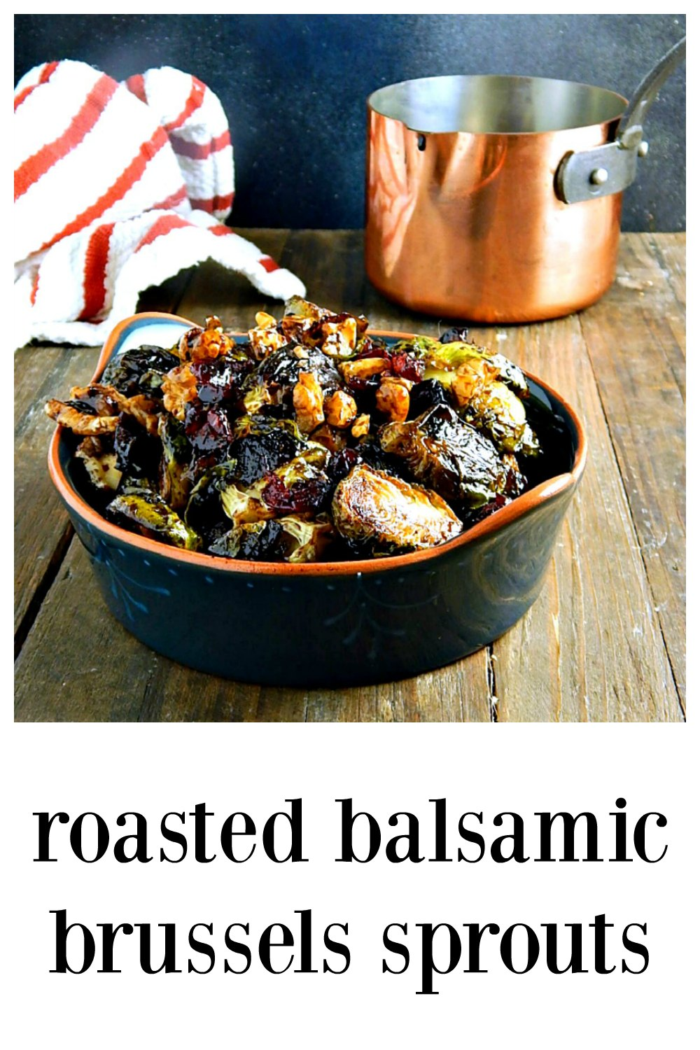 Fabulous as a fancy dinner or holiday side, marvelous as an appetizer, these Roasted Balsamic Brussels Sprouts are everything! Super easy & make-ahead or not. #BrusselsSprouts #BalsamicRoastedBrusselsSprouts #OvenRoastedBrusselsSprouts