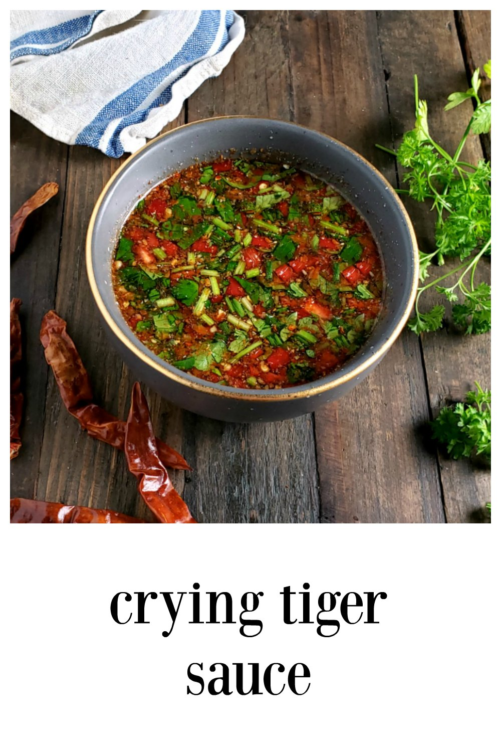 Crying Tiger Sauce is a fiery Thai or Southeastern Asian dipping sauce. Perfect any grilled beef, chicken, pork. 10 minutes to make! #AsianSauce #CryingTigerSauce #ThaiRecipes #CrySauce #NamchimChaeo