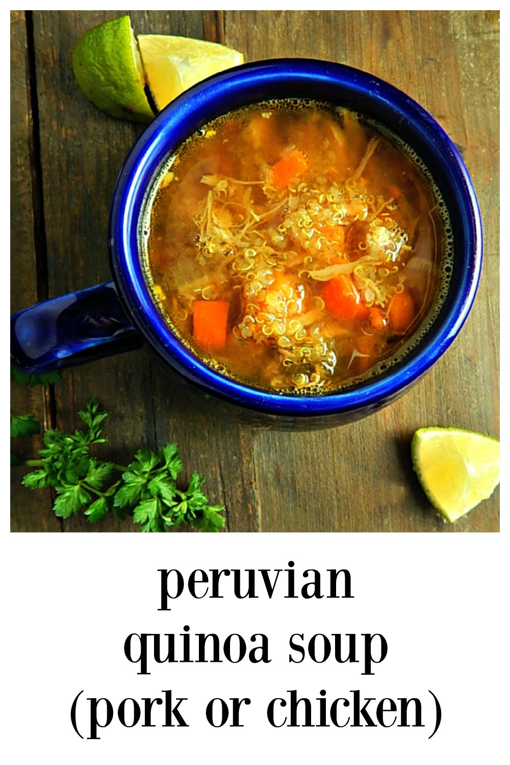 Peruvian Quinoa Soup - So Crazy Good you'll never guess it's healthy! Make with chicken turkey & pork. Try it with Green Sauce! #QuinaSoup #Soup #PeruvianSoup #PeruvianQuinoaSoup #HealthySoup #PeruvianRecipe #LatinAmerican #PorkSoup #PorkQuinoaSoup #PeruvianChickenSoup #ChickenQuinoaSoup