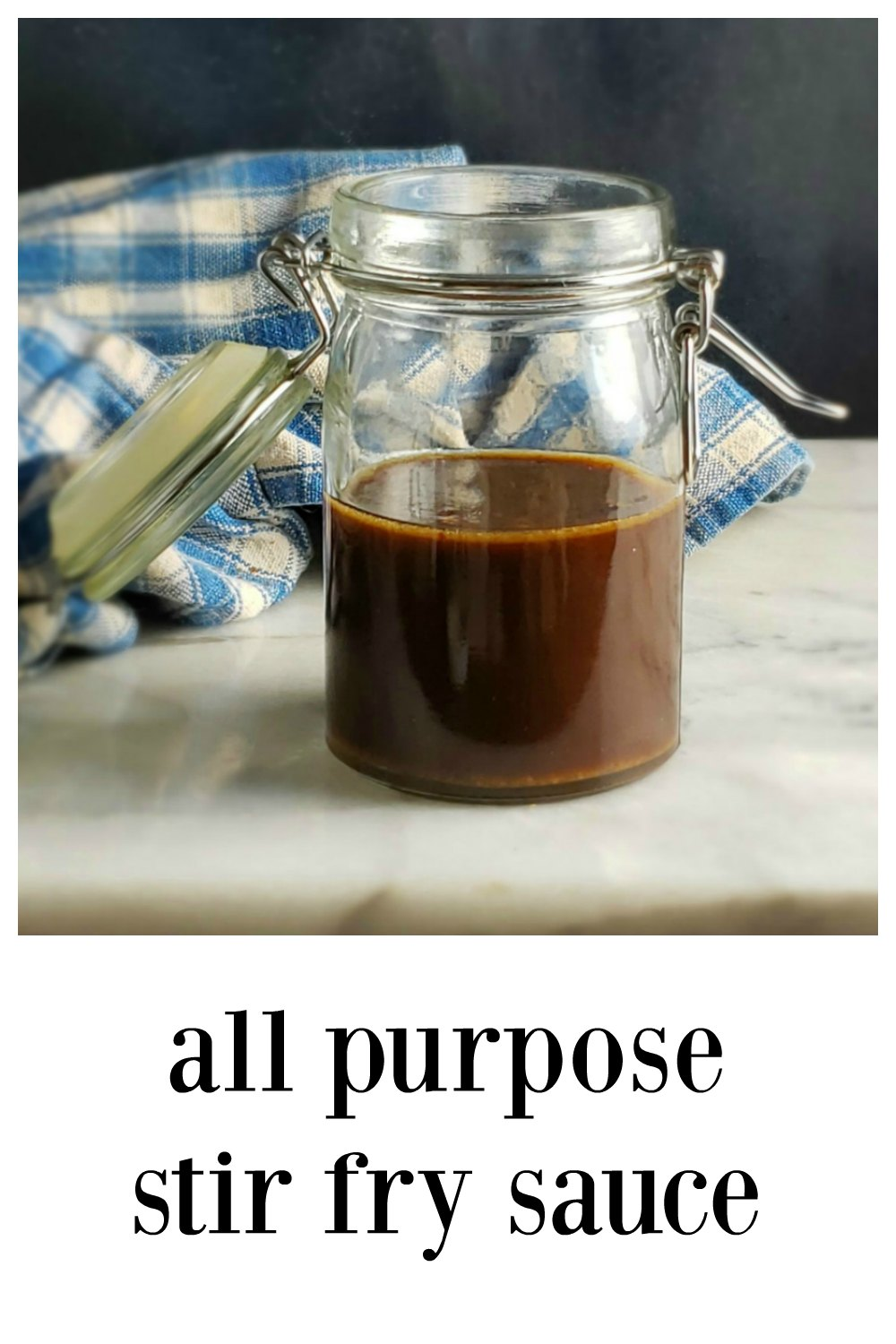 All Purpose Stir Fry Sauce - perfect to mix up & store in the fridge for any stir fry ready in minutes! Great flavor, easy to tweak. #StirFry #StirFrySauce #MakeAheadStirFry #AllPurposeStirFrySauce #CopycatStirFrySauce