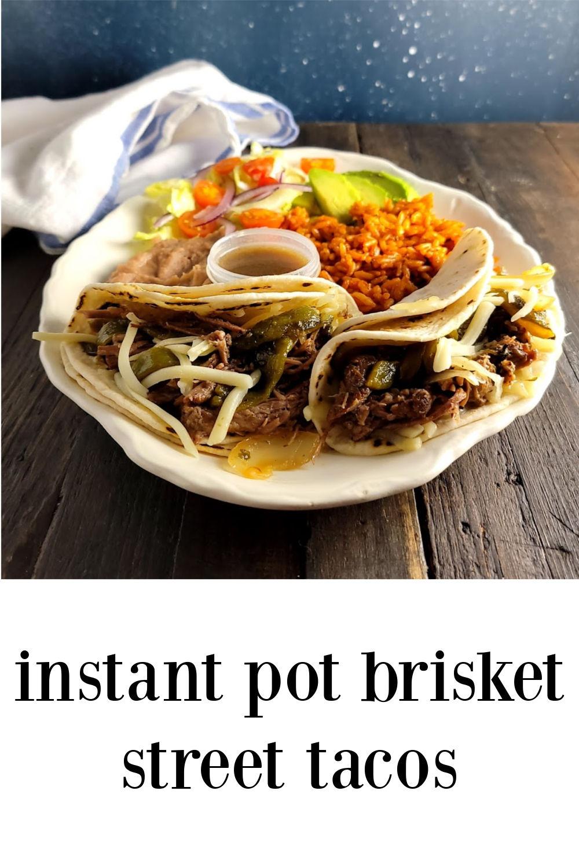 pin Instant Pot Brisket Street Tacos