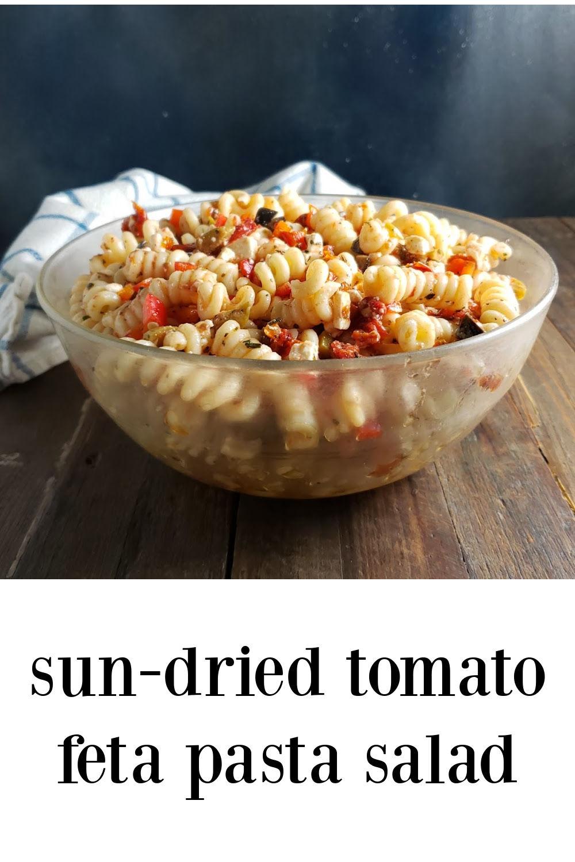 pin Sun-Dried Tomato Feta Pasta Salad