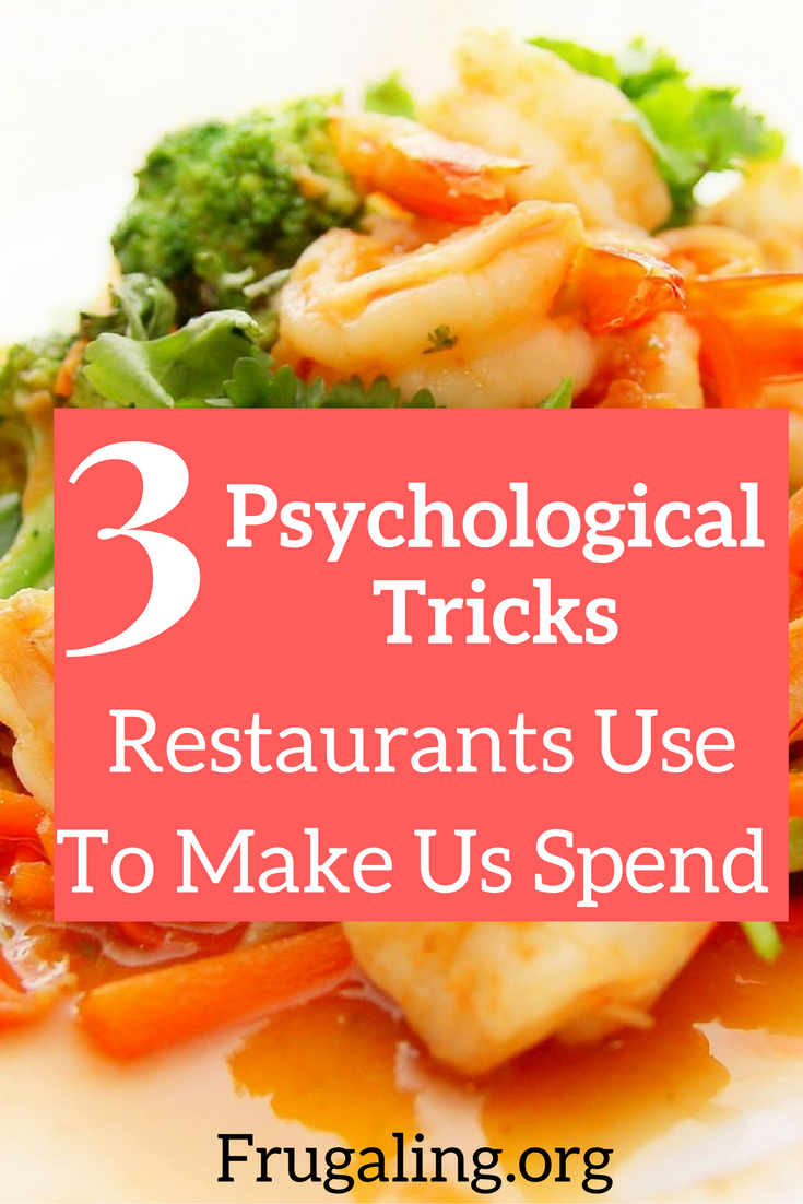 3 Psychological Tricks Restaurants Use To Make Us Spend. Crafting a menu is key. There are strategies that the restaurant industry employ to aid your psychological mindset and encourage greater spending.