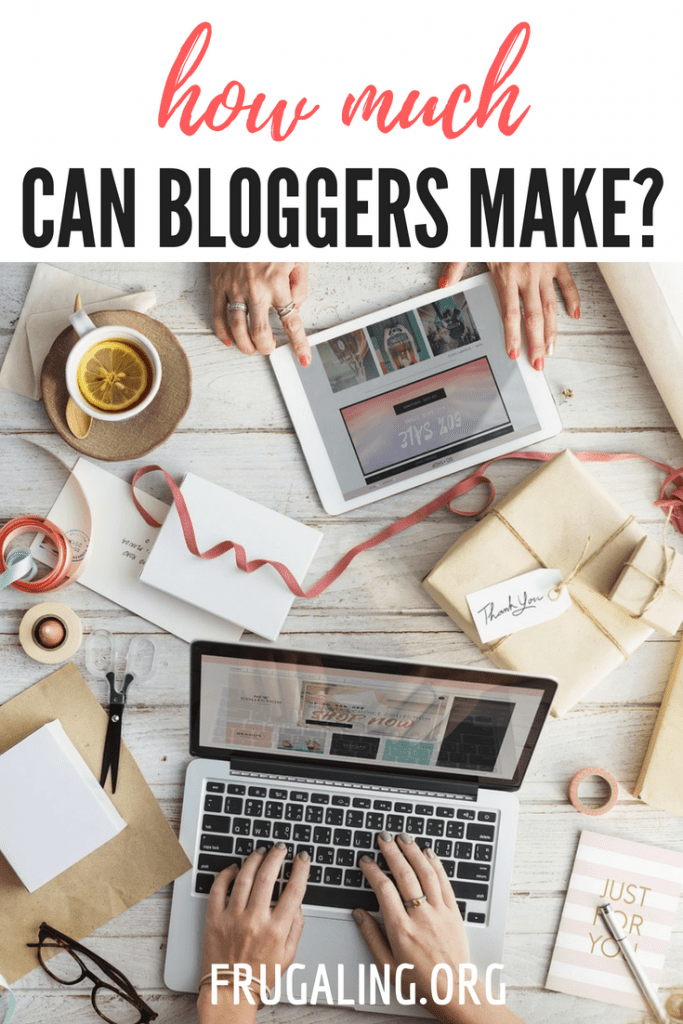 How Much Can Bloggers Make? Do you want to be a blogger too and earn money? Find out on this post how much can bloggers can make! #Blog #blogging #makemoney