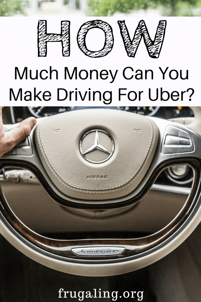 How Much Money Can You Make Driving For Uber? - Frugaling
