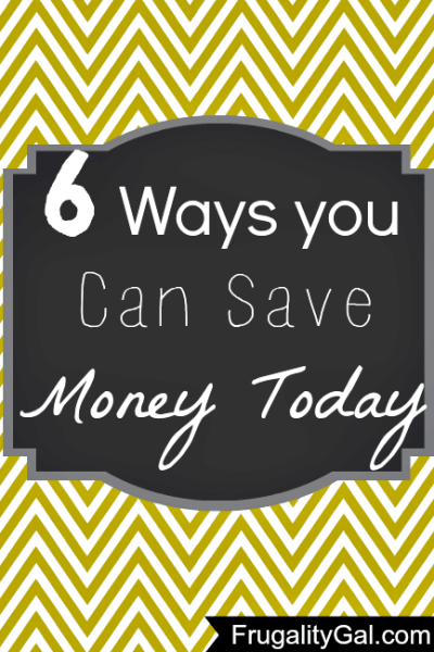 6 Ways You Can Save Money Today
