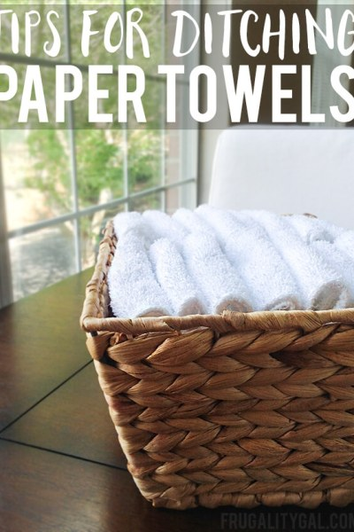 Tips for Ditching Paper Towels