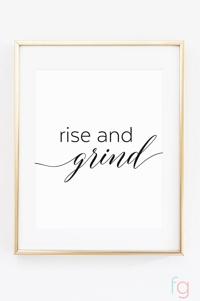 Free Printable Wall Art | Apartment Kitchen Decor Ideas | Free Printable Kitchen Art | Free Kitchen Printables Black and White | Rise and Grind | Kitchen Gallery Wall Printables
