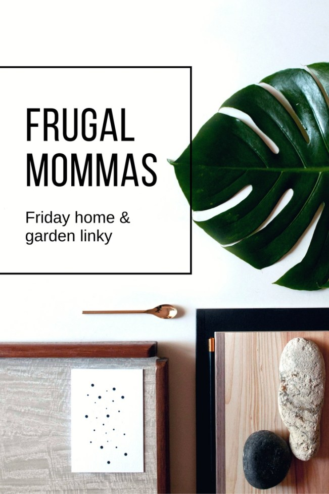homemaking frugal mommas friday home linky