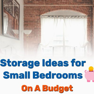 Storage Ideas Small Bedrooms Budget Frugal Reality