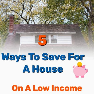 Ways Save House on Low Income Frugal Reality