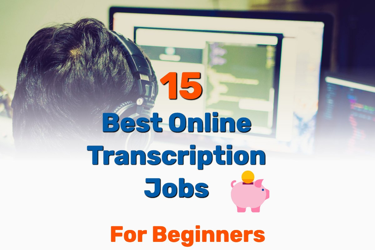 Online transcription jobs for beginners - Frugal Reality