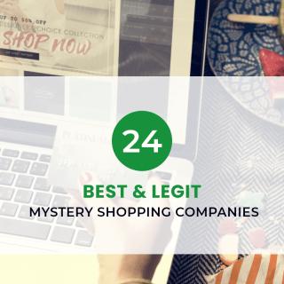 24 Best & Legit Mystery Shopping Companies (2020)