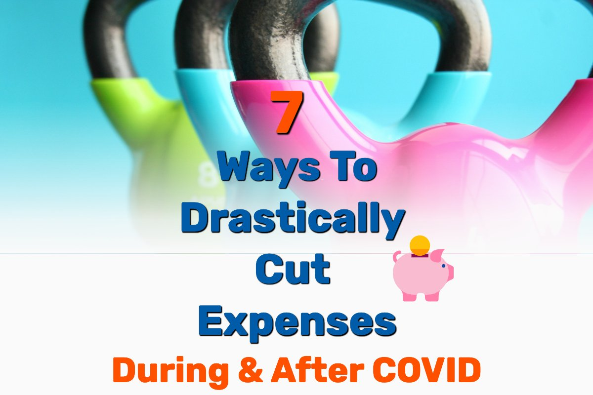 Drastically cut expenses - Frugal Reality
