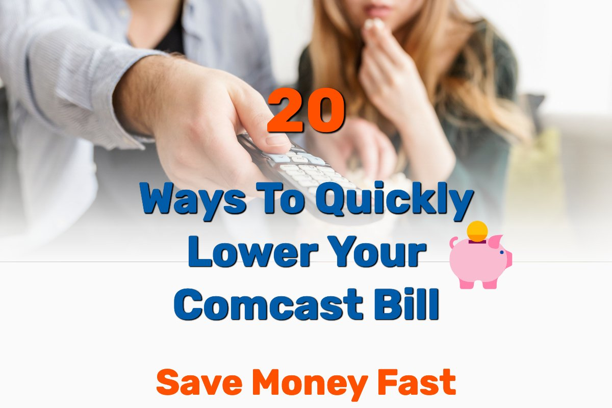 My 20 Quick Steps For Lower Comcast Bill For Existing Customers Save Money Fast Frugal Living Coupons And Free Stuff