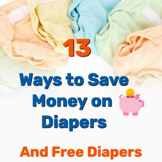 13 Ways to Save Money on Diapers (Free Diapers Too)