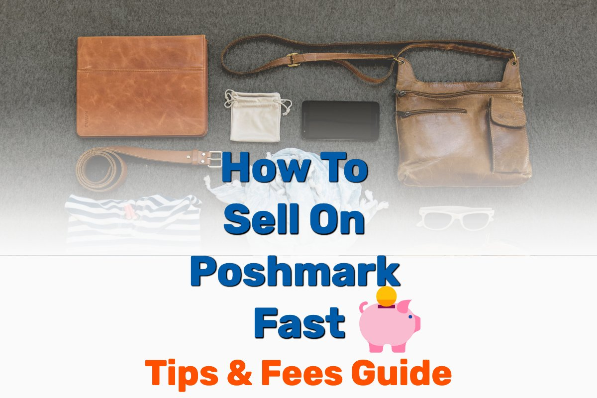 How to sell on Poshmark fast - Frugal Reality