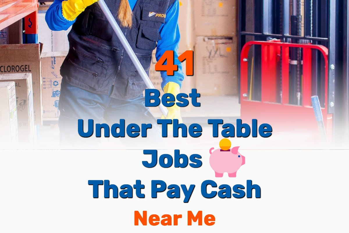 under the table jobs - Frugal Reality