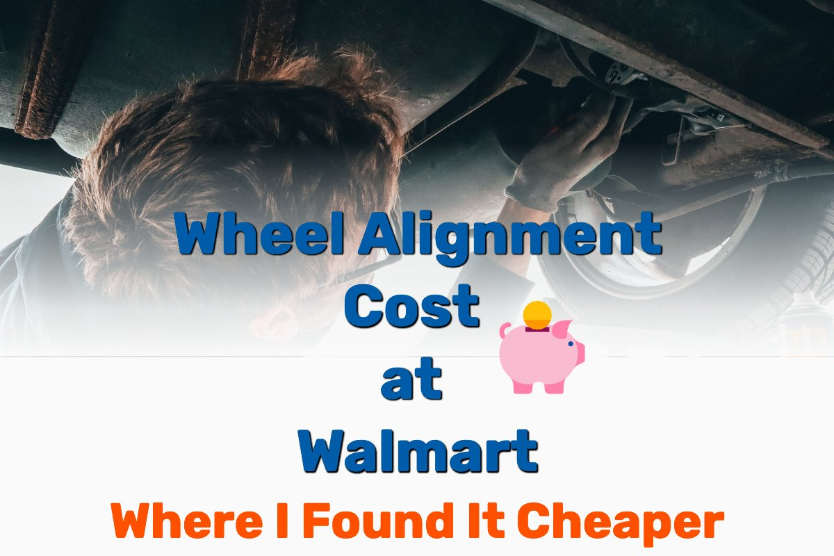 wheel alignment cost walmart - Frugal Reality