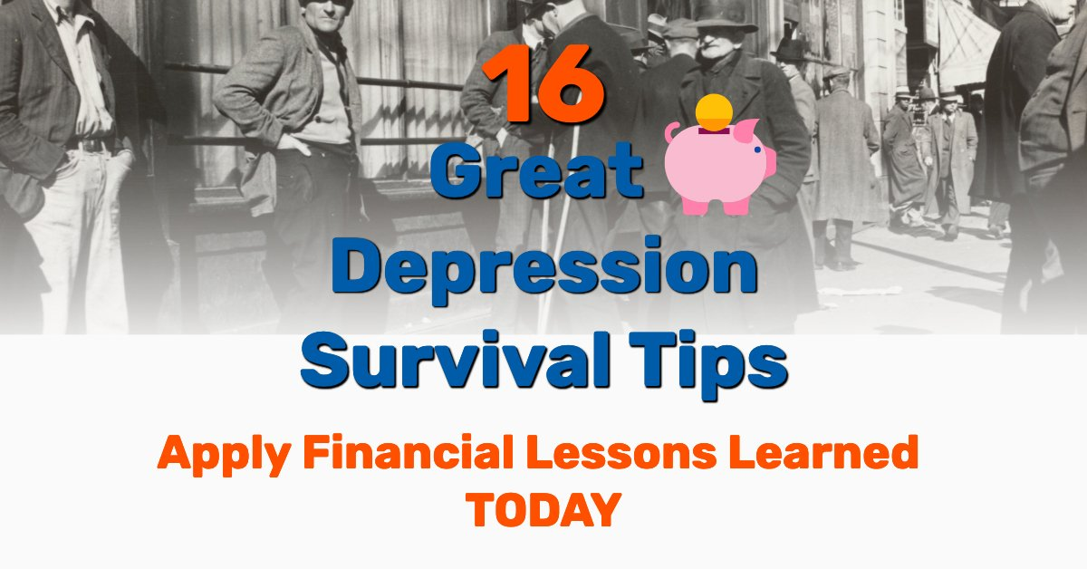 The Great Depression survival tips - Frugal Reality